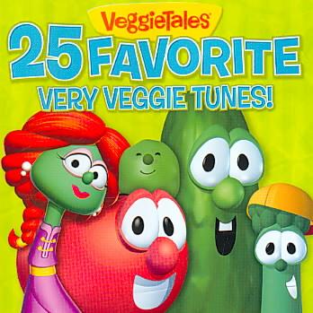 25 FAVORITE VERY VEGGIE TUNES BY VEGGIE TALES (CD)