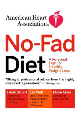 American Heart Association No-Fad Diet By American Heart Association