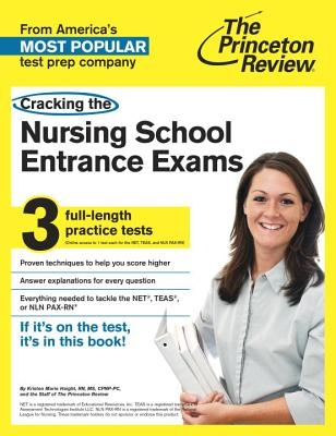 Cracking the Nursing School Entrance Exams By Princeton Review (COR)