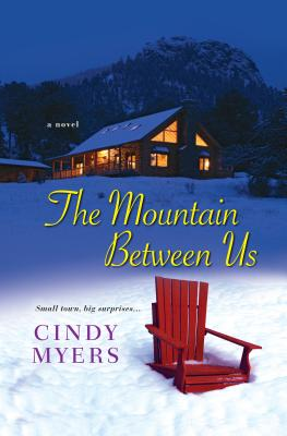 The Mountain Between Us By Myers, Cindy