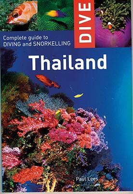 Dive Thailand By Lees, Paul